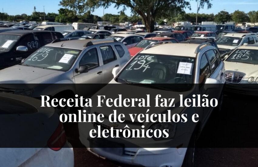 Receita Federal faz leilão online de veículos e eletrônicos